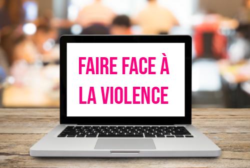 Faire face à la violence