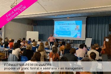 Formavenir-Performances propose un grand format « séminaire » en management
