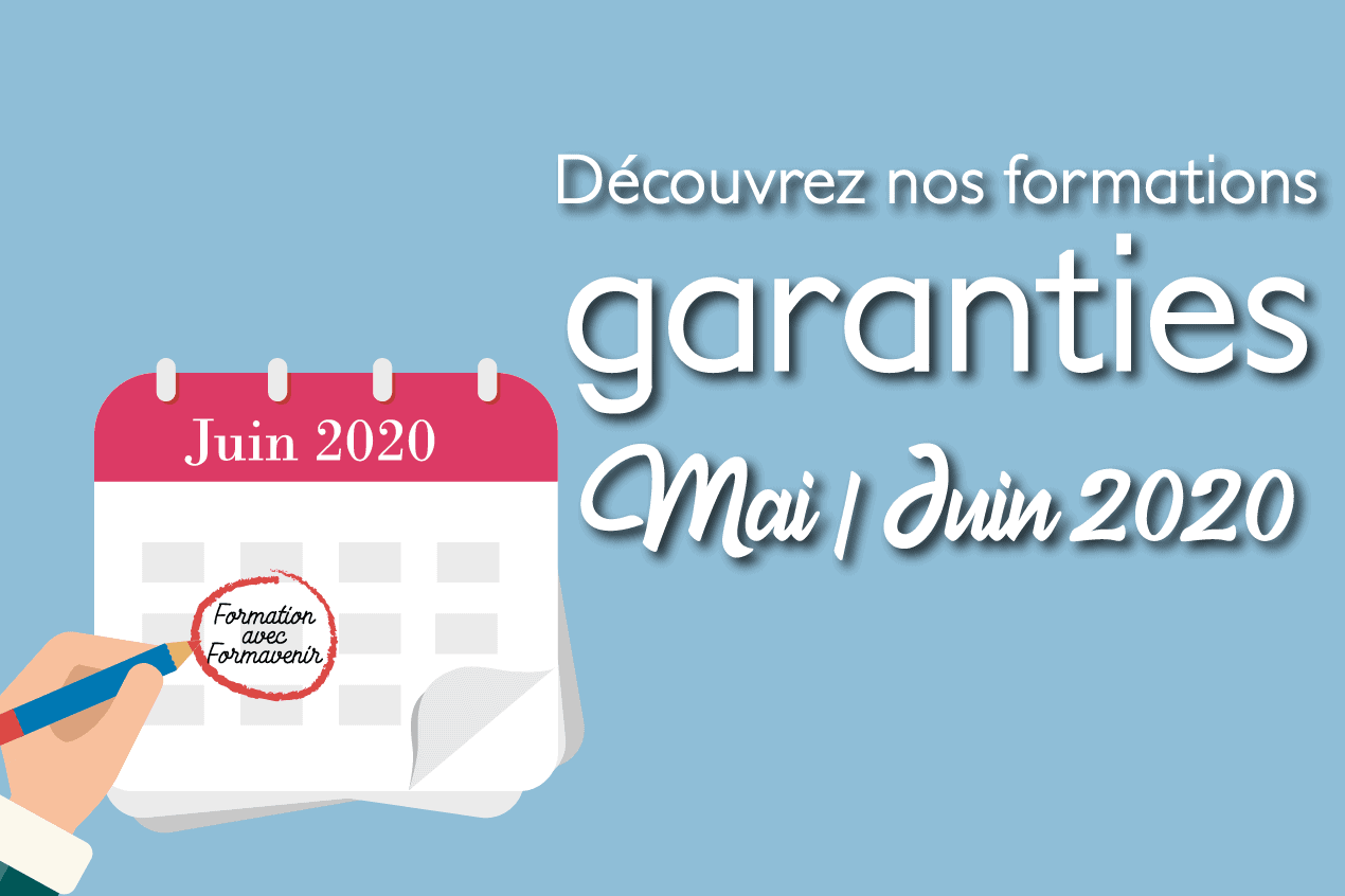 Stages garantis : Mai-Juin 2020