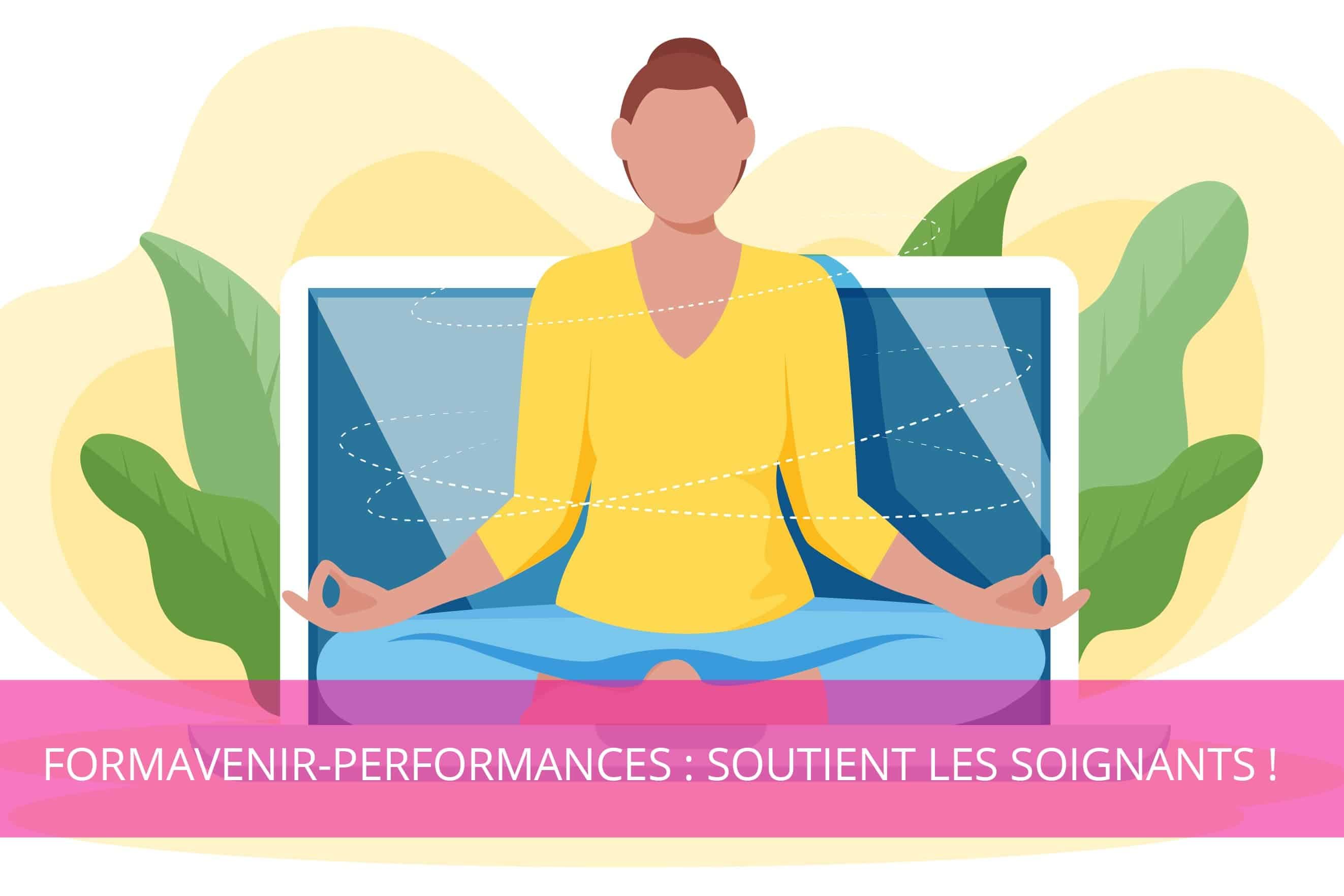 Formavenir-Performances : soutient les soignants !