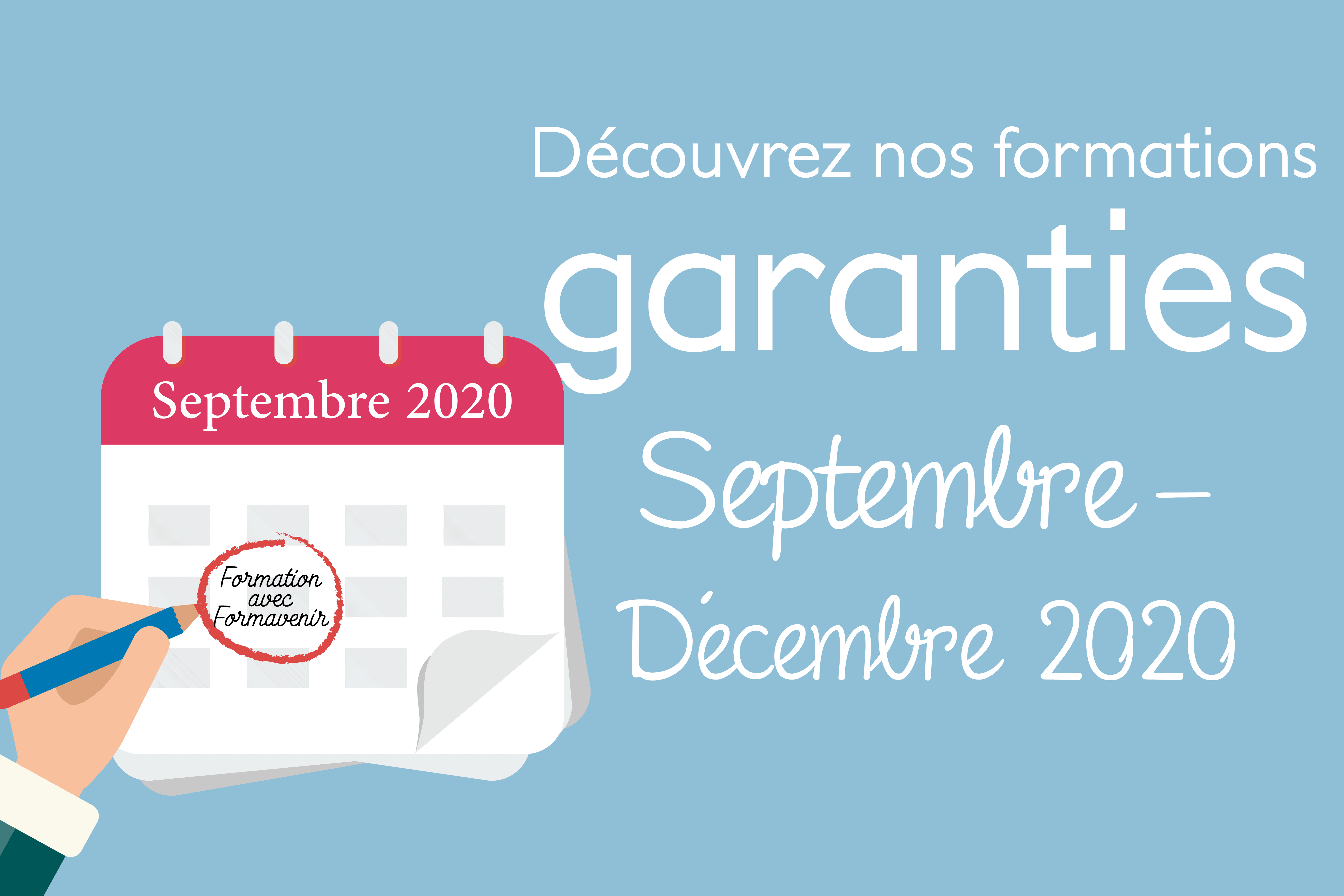 Stages garantis : Septembre – Décembre 2020