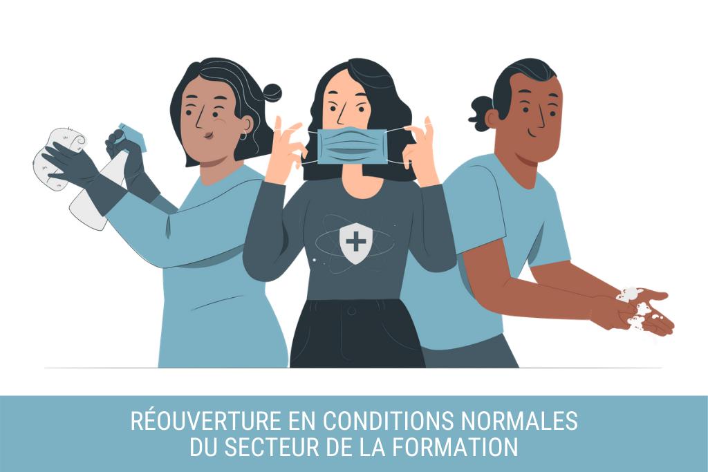 « Réouverture en conditions normales » du secteur de la formation : masqué et à 1 m de distance